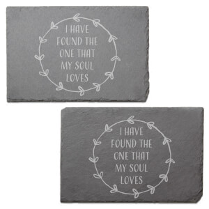I Have Found The One That My Soul Loves Engraved Slate Placemat - Set of 2