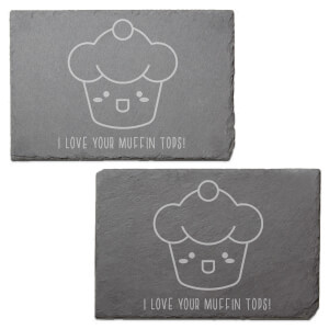 I Love Your Muffin Tops Engraved Slate Placemat - Set of 2