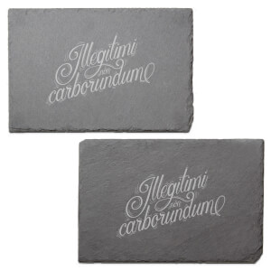Illegitimi Non Carborundum Engraved Slate Placemat - Set of 2