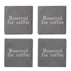 Reserved For Coffee Engraved Slate Coaster Set