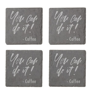 You Can Do It - Coffee Engraved Slate Coaster Set