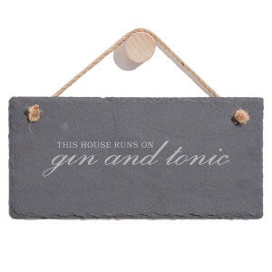 This House Runs On Gin And Tonic Engraved Slate Hanging Sign