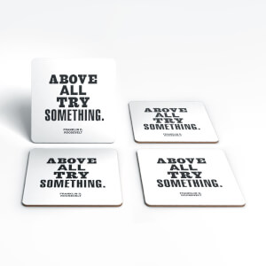 The Motivated Type Above All Try Something Coaster Set