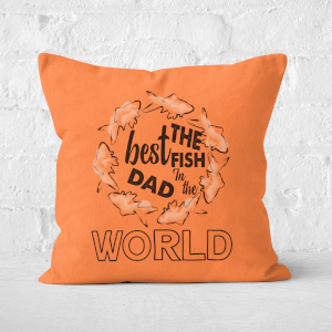 Best Fish Dad Square Cushion
