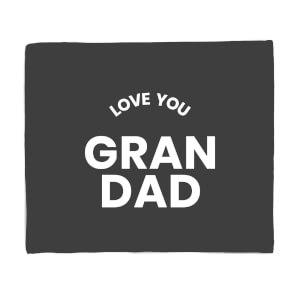 Love You Grandad Fleece Blanket