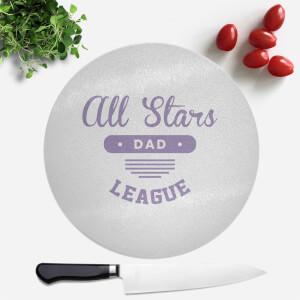 All Star Dad Round Chopping Board