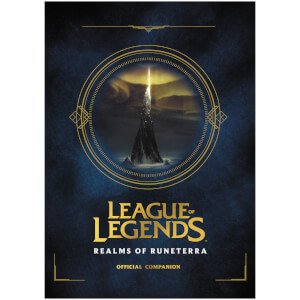 League of Legends: Realms of Runeterra (Official Companion Book)