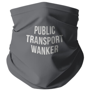 Public Transport W*nker Snood