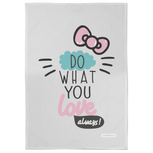 Hello Kitty Do What You Love Always Tea Towel