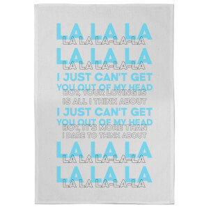 I Just Can't Get You Out Of My Head Tea Towel