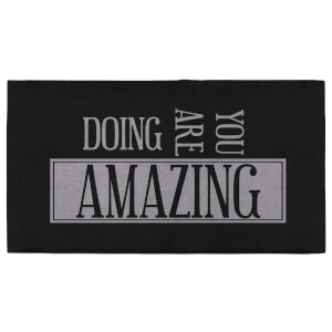 You Are Doing Amazing Fitness Towel