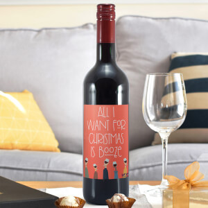 WotNot Creations 'All I Want For Christmas Is Booze' Wine