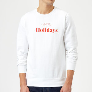 Happy Holidays Sweatshirt - White