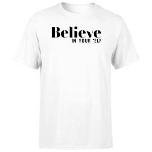 Believe In Your 'Elf Men's T-Shirt - White