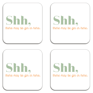 Shh, There May Be Gin In Here Coaster Set