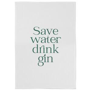 Save Water Drink Gin Cotton Tea Towel