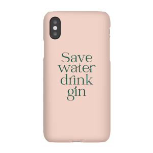 Save Water Drink Gin Phone Case for iPhone and Android