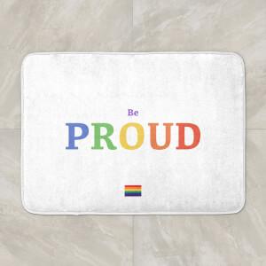 Be Proud Bath Mat
