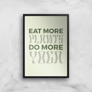 Eat More Plants Do More Yoga Giclee Art Print