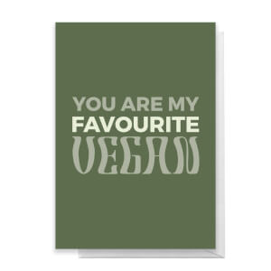 You Are My Favourite Vegan Greetings Card