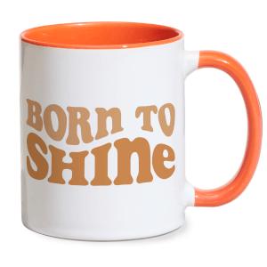 Born To Shine Mug - White/Orange