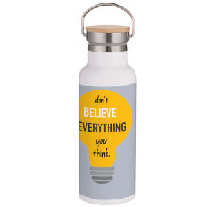Don't Believe Everything You Think Portable Insulated Water Bottle - White