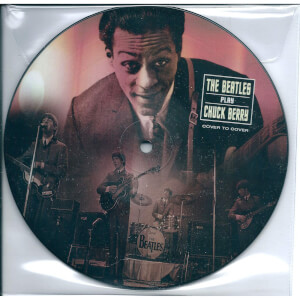 """The Beatles - Beatles Play Chuck Berry (Picture Disc) 7"""""""