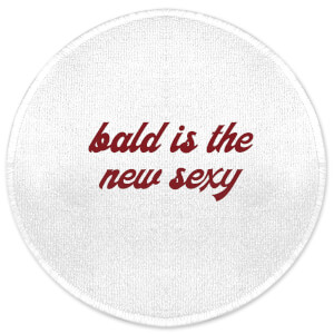 Bald Is The New Sexy Round Bath Mat