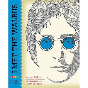 John Lennon: I Met The Walrus by Jerry Levitan (Hardback)