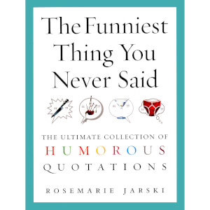 The Funniest Thing You Never Said (Paperback)