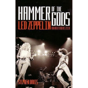 Hammer of the Gods: Led Zeppelin Unauthorised by Stephen Davis (Paperback)