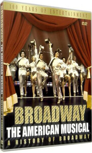 Broadway: American Musical - A History Of Broadway
