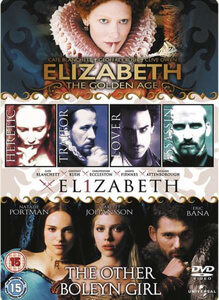 Elizabeth/Elizabeth - The Golden Age/The Other Boleyn Girl