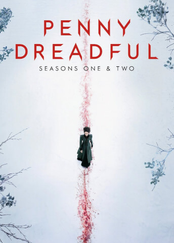 Penny Dreadful - Saison 1 et 2