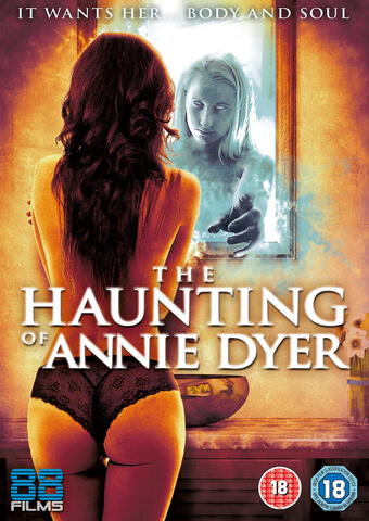The Haunting of Annie Dyer