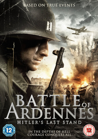 The Battle of Ardennes: Hitler's Last Stand