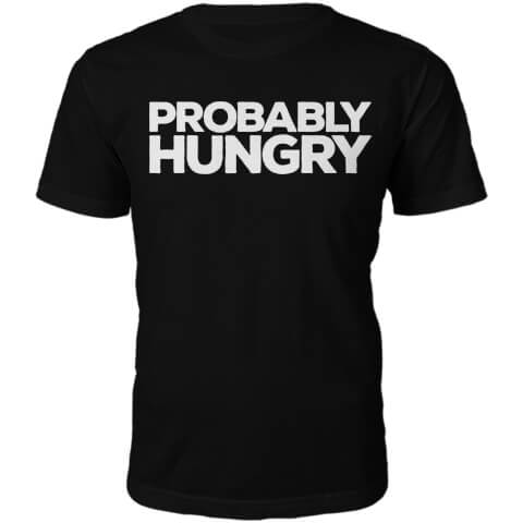 T-Shirt Unisexe Probably Hungry -Noir