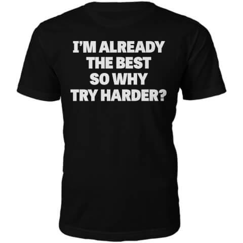 The Best Slogan T-Shirt - Black
