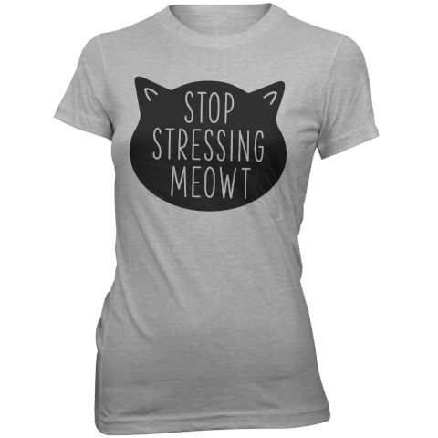 Stop Stressing Meowt Women's Slogan T-Shirt