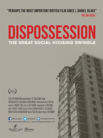 Dispossession: The Great Social Housing Swindle