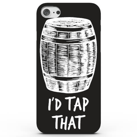 I'd Tap That Phone Case for iPhone & Android - 4 Colours