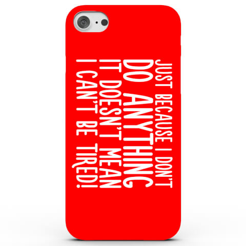 Don't Do Anything Phone Case for iPhone & Android - 3 Colours
