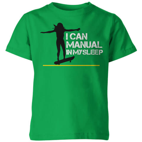I Can Manual In My Sleep Kid's Green T-Shirt