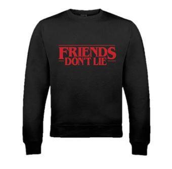 Friends Don't Lie Black Sweatshirt