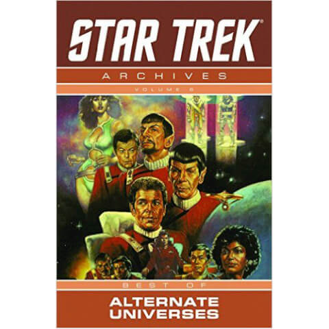 Star Trek: Archives Best of Alternate Universes - Volume 6 Graphic Novel
