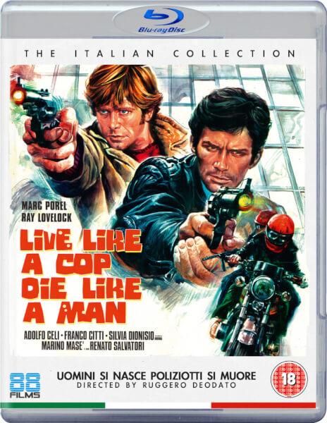 Live Like a Cop; Die Like a Man
