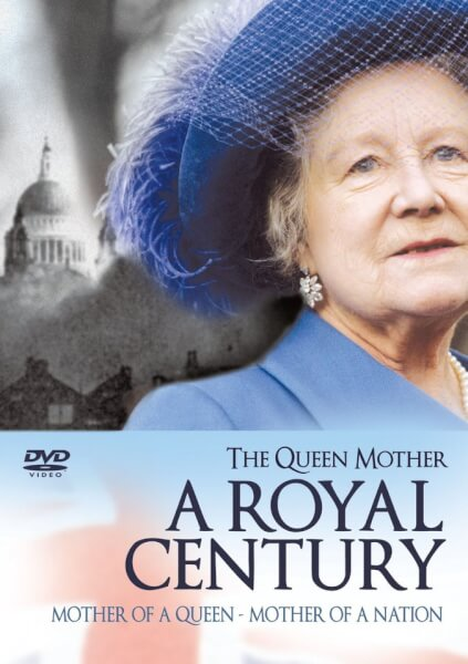 The Queen Mother - A Royal Century