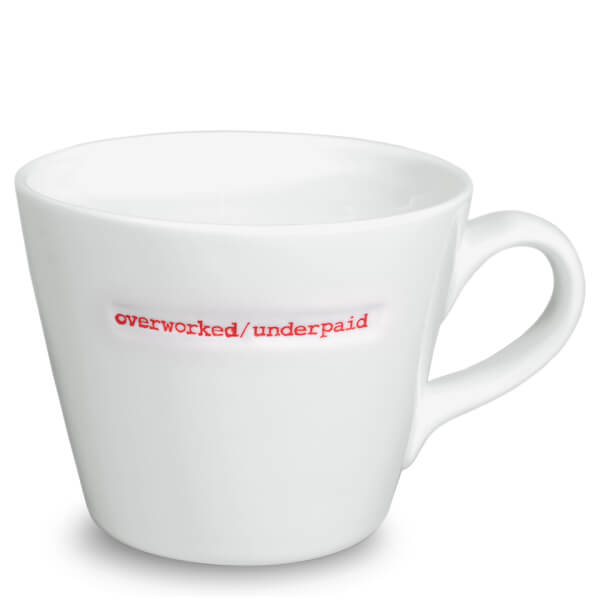 Keith Brymer Jones Overworked/Underpaid Bucket Mug - White