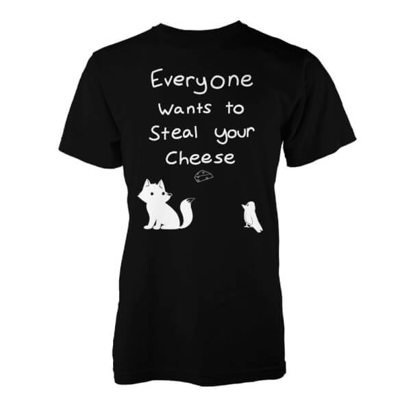 T-Shirt Everyone Wants To Steal Your Cheese -Noir - S - Noir