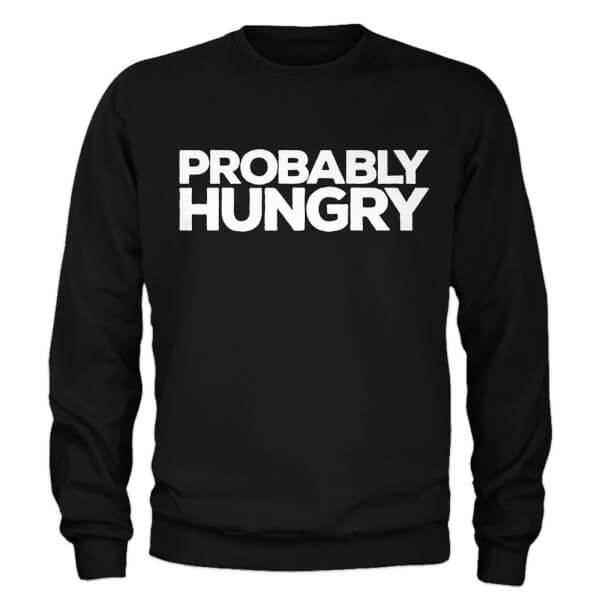 Sweat Homme Probably Hungry - Noir